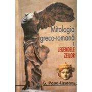 Mitologia greco-romana, 2 vol.,... Vol. 1 - Legendele zeilor; Vol. 2 - Legendele eroilor