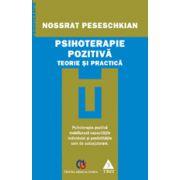 Psihoterapie pozitivă - Teorie şi practică
