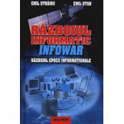 Razboiul informatic - Razboiul epocii informationale