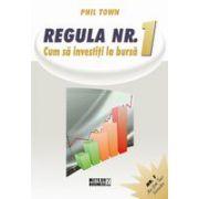 Regula nr. 1 - Cum sa investesti la bursa