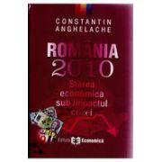Romania 2010 - Starea economica sub impactul crizei