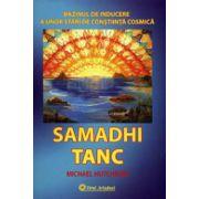 Samadhi tanc - Bazinul de inducere a unor stări de conştiinţă cosmică
