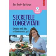 Secretele longevitatii - Gimnastica mintii, diete, combaterea stresului, sport