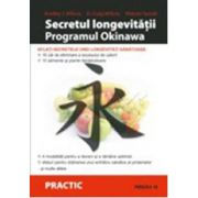 Secretul longevitatii - Programul Okinawa
