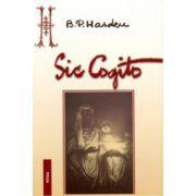 Sic Cogito - Ce e viata, ce e moartea, ce e omul