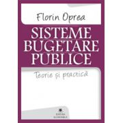 Sisteme bugetare publice - Teorie şi practica