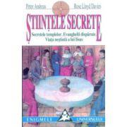 Stiintele secrete - Secretele templelor - Evanghelii disparute - Viata nestiuta a lui Iisus