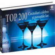 Top 200 Cocteiluri celebre si povestile lor