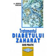 Tratamentul diabetului zaharat - Ghid practic