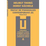 Tratat de psihanaliza contemporana - Vol. 2