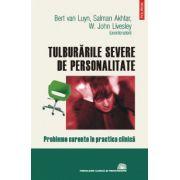 Tulburarile severe de personalitate - Probleme curente in practica clinica