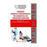 Urgente medico-chirurgicale in cabinetul de medicina dentara - Ghid practic de diagnostic si tratament prespitalicesc