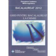 Bacalaureat 2012 - Ghid pentru bacalaureat la chimie Organica si Anorganica - Sinteze, teste, rezolvari