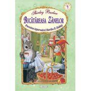 Bucatareasa zanelor - Povestea iepuroaicei Martha B.Rabbit