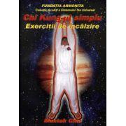 Chi Kung-ul simplu - Exercitii de incalzire