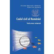Codul civil al Romaniei - Indrumar notarial
