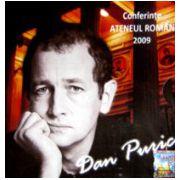 Conferinte, Ateneul Roman 2009 - Dan Puric...4 DVD-uri de colectie