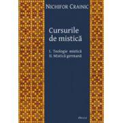 Cursurile de mistica. Teologie mistica. Mistica germana