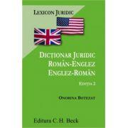 Dictionar juridic roman-englez - englez-roman. Editia 2