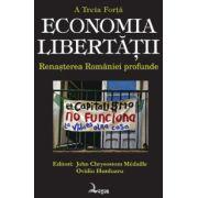 Economia libertatii - Renasterea Romaniei profunde - A Treia Forta