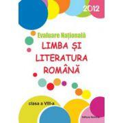 Evaluare nationala - Limba si literatura romana 2012