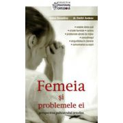 Femeia si problemele ei: perspectiva psihiatrului ortodox