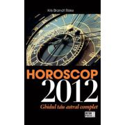 Horoscop 2012 - Ghidul tau astral complet