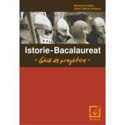Istorie - Bacalaureat - Ghid de pregatire