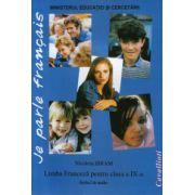 Je parle francais - Limba franceza pentru clasa a IX-a (limba I de studiu)