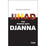 Jihad sau drumul spre Djanna