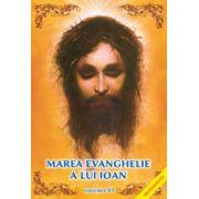 Marea Evanghelie a lui Ioan Vol. 6