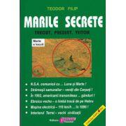 Marile secrete - Trecut, prezent,viitor