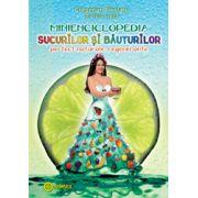 Minienciclopedia sucurilor şi băuturilor perfect naturale, regenerante