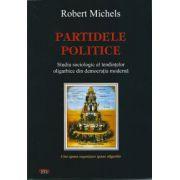 Partidele politice - Studiu sociologic al tendintelor oligarhice din democratia moderna
