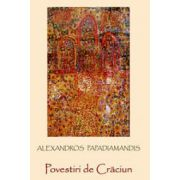 Povestiri de Craciun - Alexandros Papadiamandis