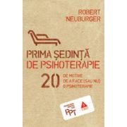 Prima sedinta de psihoterapie. 20 de motive de a face (sau nu) o psihoterapie