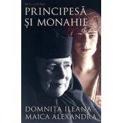 Principesa si monahie - Domnita Ileana - Maica Alexandra