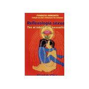 Reflexologia sexuala - Tao al iubirii si al sexualitatii