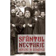 Sfantul Nectarie - Minuni in Romania