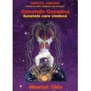 Sunetele cosmice - Sunetele care vindeca