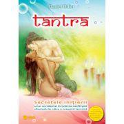 Tantra - Secretele iniţierii unui occidental în iubirea nesfârşită absolută de către o maestră tantrică