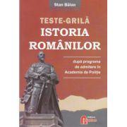 Teste grila istoria romanilor dupa programa de admitere in Academia de Politie