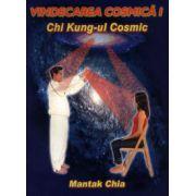 Vindecarea cosmică I - Chi Kung-ul cosmic