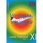 Voyages, Voyages - Limba franceza pentru clasa a XI-a (limba I)