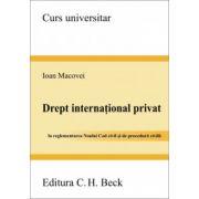 Drept international privat - In reglementarea Noului Cod civil si de procedura civila