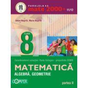 Mate 2000+11/12 clasa a VIII-a. Algebra, geometrie - Partea II