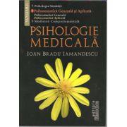 Psihologie medicala. Volumul 2 Psihologia generala si aplicata, partea a II-a - Psihosomatica aplicata