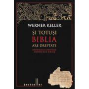 Si totusi Biblia are dreptate - Arheologii confirma adevarurile biblice