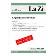 Legislatia constructiilor (actualizat la 5.01.2012)