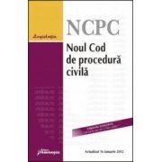 Noul Cod de procedura civila. Actualizat 16 ianuarie 2012